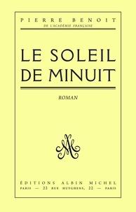 Pierre Benoit et Pierre Benoît - Le Soleil de minuit.