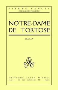 Pierre Benoit et Pierre Benoît - Notre-Dame de Tortose.