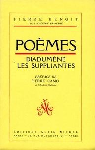 Pierre Benoit et Pierre Benoît - Poèmes : Diadumène, Les Suppliantes.