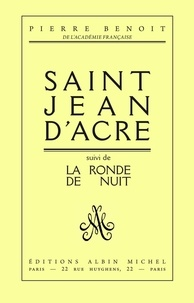 Pierre Benoit et Pierre Benoît - Saint-Jean d'Acre.