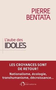 Téléchargement gratuit de livres audio italiens L'aube des idoles par Pierre Bentata