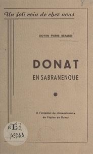 Pierre Béraud et René Balme - Donat en Sabranenque - Un joli coin de chez nous. À l'occasion du cinquantenaire de l'église de Donat.