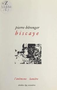 Pierre-Bérenger Biscaye - L'anémone lumière.