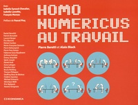 Pierre Beretti et Alain Bloch - Homo numericus au travail.