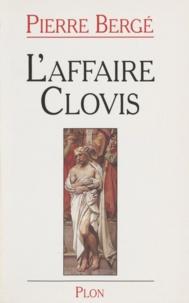 Pierre Bergé - L'affaire Clovis.