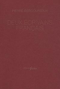 Pierre Bergounioux - Deux écrivains français.