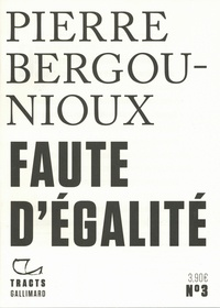 Amazon kindle book télécharger Faute d'égalité in French  par Pierre Bergounioux