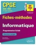 Pierre Berlandi et Benoît Grandpierre - Informatique CPGE ECS et ECE 1re et 2e années - Programmation Scilab. Fiches-méthodes et exercices corrigés.