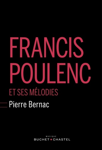 Francis Poulenc et ses mélodies