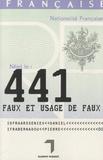 Pierre Bernadou et Daniel Arsseniev - 441, faux et usage de faux.