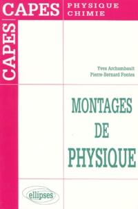 Montages de physique- CAPES de physique et chimie - Pierre-Bernard Fontes | Showmesound.org
