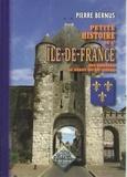 Pierre Bernus - Petite histoire de l'Ile de France.
