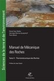 Pierre Berrest et Muriel Gasc-Barbier - Manuel de mécanique des roches - Tome 5, Thermomécanique des roches.