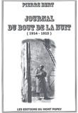 Pierre Bert - Journal du bout de la nuit (1914-1915).