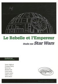 Pierre Berthomieu - Le Rebelle et l'Empereur - Etude sur Star Wars.