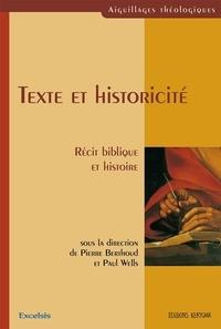 Pierre Berthoud et Paul Wells - Texte et historicité - Récit biblique et histoire.