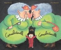 Pierre Bertrand et Magali Bonniol - Cornebidouille  : Cornebidouille contre Cornebidouille.