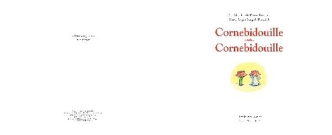 Cornebidouille  Cornebidouille contre Cornebidouille