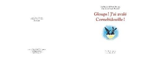 Cornebidouille  Gloups ! J'ai avalé Cornebidouille !