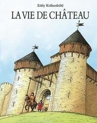 Pierre Bertrand et Eddy Krähenbühl - La vie de château.