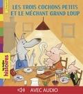 Pierre Bertrand - Les trois cochons petits et le méchant grand loup.