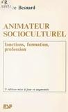 Pierre Besnard - Animateur socioculturel - Fonctions, formation, profession.