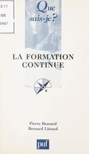 Pierre Besnard et Bernard Liétard - La formation continue.