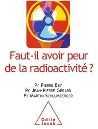 Faut-il avoir peur de la radioactivité ?.pdf