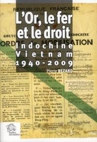 Ucareoutplacement.be L'Or, le fer et le droit - Indochine-Vietnam (1940-2009) Image
