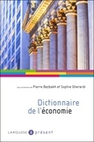 Pierre Bezbakh et Sophie Gherardi - Dictionnaire de l'économie.