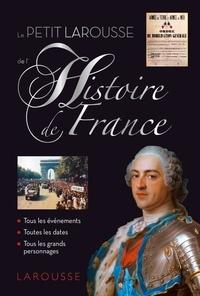 Pierre Bezbakh - Le Petit Larousse de l'histoire de France.