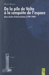 De la pile de Volta à la conquête de lespace - Deux siècles délectrochimie (1799-1999).pdf