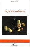 Pierre Biarnès - La fin des cacahouètes.