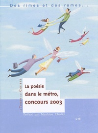 Pierre Bichaud et Sylvie Bracconi - Des rimes et des rames - Concours de poésie dans le métro 2002-2003.