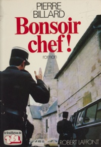 Pierre Billard - Bonsoir chef !.