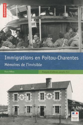 Pierre Billion - Immigrations en Poitou-Charentes - Mémoires de l'invisible.
