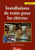 Pierre Billon et  Institut de l'élevage - Installations de traite pour les chèvres.