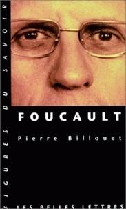Pierre Billouet - Foucault.