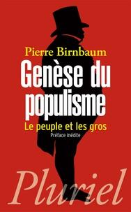 Pierre Birnbaum - Genèse du populisme - Le peuple et les gros.