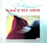 Pierre Blaix et Thierry Buron - Planète des toros.