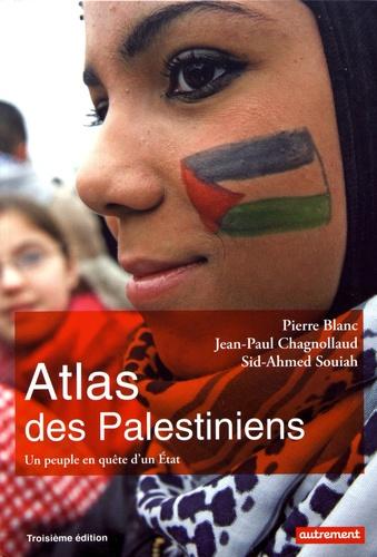 Atlas des Palestiniens. Un peuple en quête d'un Etat 3e édition