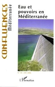 Pierre Blanc - Confluences méditerranée 58 : eau et pouvoir en Méditerranée.