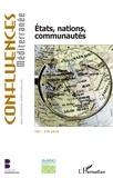 Pierre Blanc - Confluences Méditerranée N° 105, été 2018 : Etats, nations, communautés.