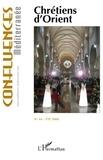 Pierre Blanc - Confluences Méditerranée N° 66, Eté 2008 : Chrétiens d'Orient.