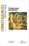 Pierre Blanc - Confluences Méditerranée N° 94, Eté 2015 : Crises sans frontières.