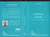 Pierre Blanc - La déchirure chypriote - Géopolitique d'une île divisée.
