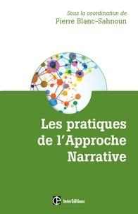 Pierre Blanc-Sahnoun - Les pratiques de l'approche narrative - Des récits multicolores pour des vies renouvelées.