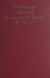 Pierre Blanche - Dictionnaire et armorial des noms de famille de France.