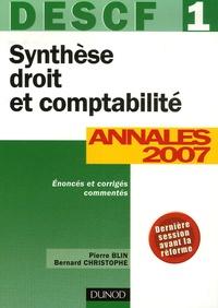 Pierre Blin et Bernard Christophe - Synthèse droit et comptabilité DESCF 1 - Annales 2007.