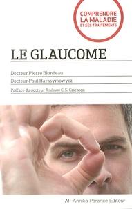 Pierre Blondeau et Paul Harasymowycz - Le glaucome.